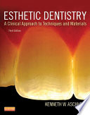 """Esthetic DentistryE-Book: A Clinical Approach to Techniques and Materials"" by Kenneth W. Aschheim"