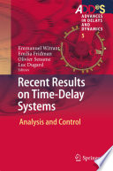 Recent Results on Time Delay Systems Book