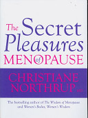 The Secret Pleasures of the Menopause