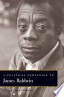 A Political Companion to James Baldwin Book