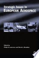 Strategic Issues in European Aerospace