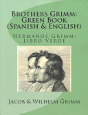 Brothers Grimm: Green Book (Spanish-English)