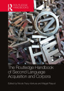 The Routledge Handbook of Second Language Acquisition and Corpora