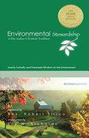 Environmen t al Stewardship in the Judeo Christian Tradition