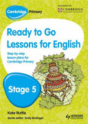 Cambridge Primary Ready to Go Lessons for English Stage 5