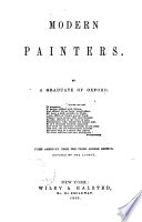 Modern Painters   pt 1  Of general principles   pt 2  Of truth