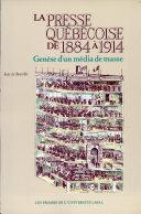 Pdf La presse québécoise de 1884 à 1914 Telecharger