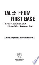 Tales from First Base