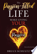 The Passion Filled Life