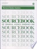 Sourcebook of Criminal Justice Statistics 1995
