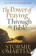 The Power of Praying   Through the Bible Book PDF