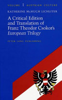 A Critical Edition and Translation of Franz Theodor Csokor s European Trilogy
