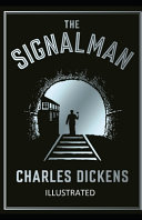 The Signal Man Illustrated