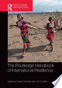 The Routledge Handbook of International Resilience