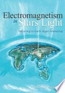 Electromagnetism In Stars Light