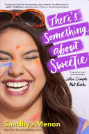 There S Something About Sweetie