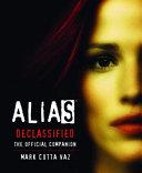 Alias Declassified