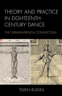 Theory and Practice in Eighteenth Century Dance