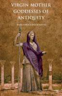 Pdf Virgin Mother Goddesses of Antiquity Telecharger