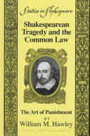 Shakespearean Tragedy and the Common Law