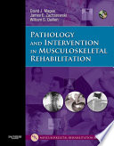 Pathology and Intervention in Musculoskeletal Rehabilitation   E Book Book
