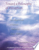 Toward A Philosophy Of Perception Book PDF