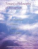 Pdf Toward a Philosophy of Perception