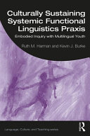 Culturally Sustaining Systemic Functional Linguistics Praxis