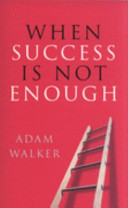 When Success Is Not Enough