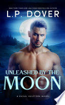 Unleashed by the Moon