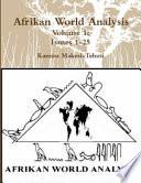 Afrikan World Analysis Volume 1 Issues 1-25