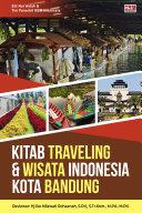 Pdf Kitab Traveling & Wisata Indonesia Kota Bandung (Jilid 4) Telecharger