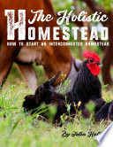 The Holistic Homestead