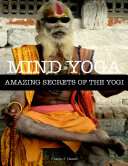 Mind Yoga   Amazing Secrets of the Yogi