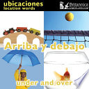 Arriba y debajo (Under and Over:Location Words)
