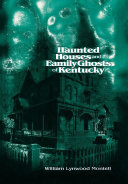 Pdf Haunted Houses and Family Ghosts of Kentucky