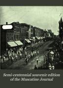 Semi-centennial Souvenir Edition of the Muscatine Journal