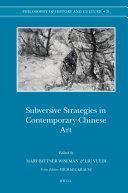 Subversive Strategies in Contemporary Chinese Art