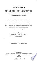 Euclid S Elements Of Geometry The First Two Books With Explanatory Notes C By R Potts Corrected And Improved