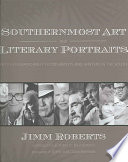 Southernmost Art and Literary Portraits