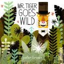 Mr. Tiger Goes Wild Pdf/ePub eBook