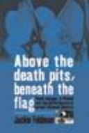 Above the Death Pits, Beneath the Flag Pdf/ePub eBook