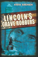 Lincoln's Grave Robbers Pdf/ePub eBook