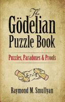 The Godelian Puzzle Book: Puzzles, Paradoxes and Proofs - Seite 277