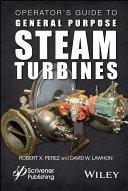 Operator s Guide to General Purpose Steam Turbines