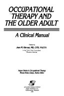 Occupational Therapy and the Older Adult