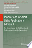 """""""Innovations in Smart Cities Applications Edition 3: The Proceedings of the 4th International Conference on Smart City Applications"""" by Mohamed Ben Ahmed, Anouar Abdelhakim Boudhir, Domingos Santos, Mohamed El Aroussi, İsmail Rakıp Karas"""