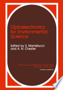 Optoelectronics for Environmental Science  : Proceedings of the 14th course of the International School of Quantum Electronics on Optoelectronics for Environmental Science, held September 3–12, 1989, in Erice, Italy