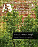 Urban Climate Design. Improving Thermal Comfort in Dutch Neighbourhoods