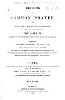 The Book of Common Prayer     With Notes     by the Right Rev  Richard Mant     Sixth Edition